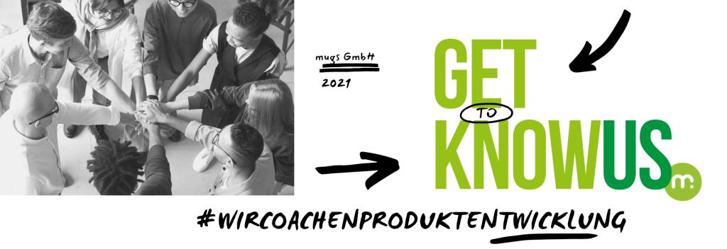 mugs GmbH #wircoachenProduktentwicklung